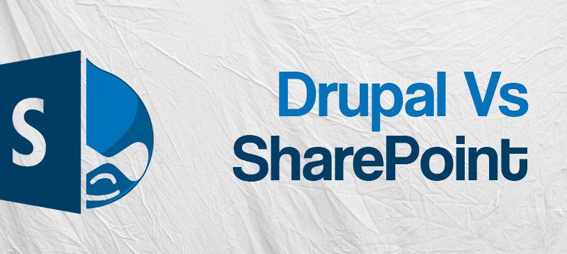 Drupal Vs SharePoint