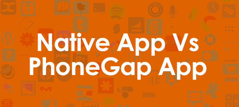 Native App Vs PhoneGap App