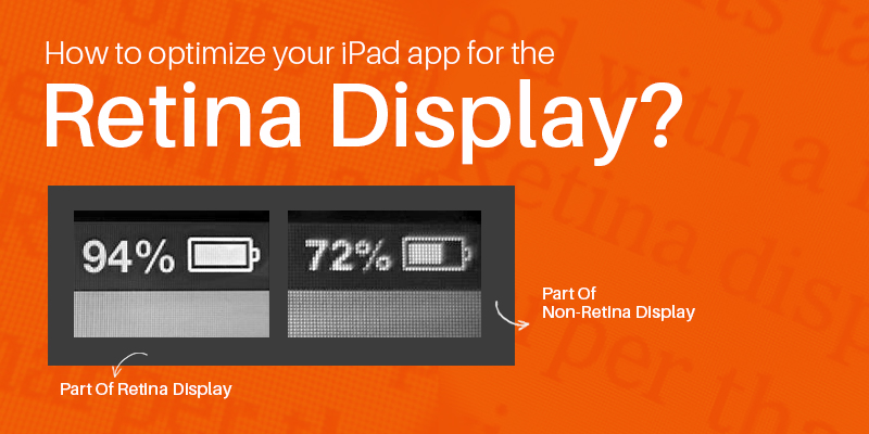 How To Optimize Your iPad App For The Retina Display?