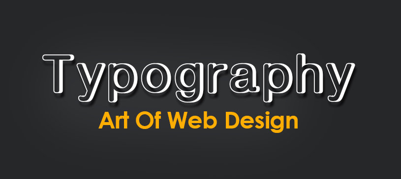 Typography – Art Of Web Design