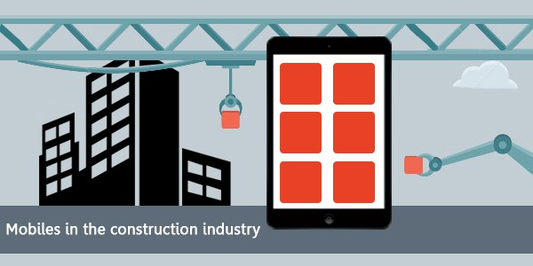 What Will Be The Outcome Of Using Mobiles In The Construction Industry?