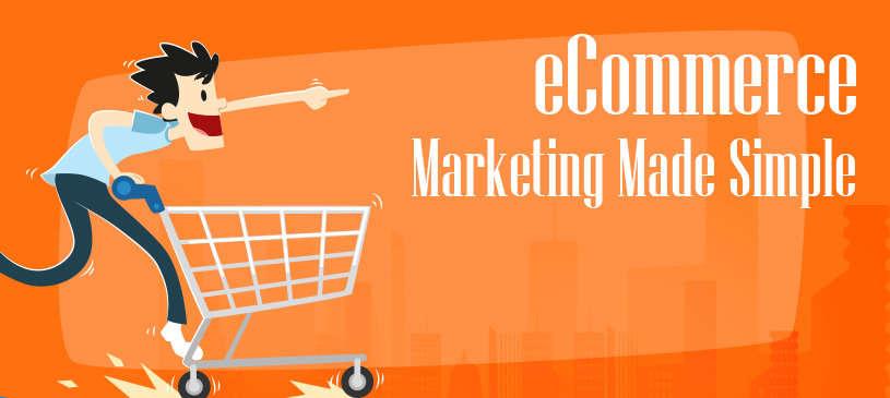 eCommerce Marketing Made Simple