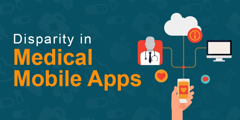 Disparity In Medical Mobile Apps