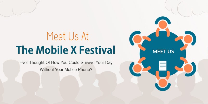 Meet Us At The Mobile X Festival